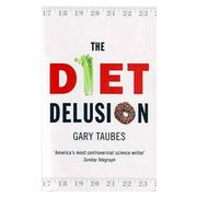 The Diet Delusion, book cover