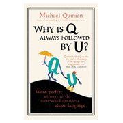 Why is Q always followed by U? book cover